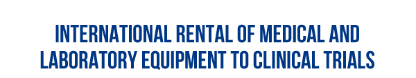International Rental of Medical and Laboratory Equipment to Clinical Trials