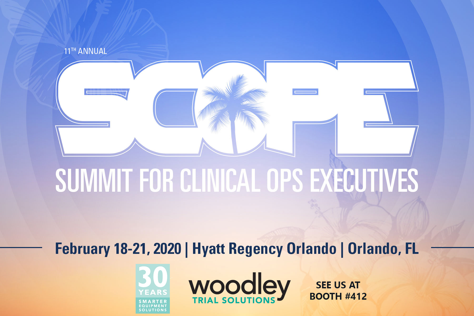 Woodley Trial Solutions will be at SCOPE Summit for Clinical Ops Executives